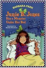 Junie B. Jones #8: Junie B. Jones Has a Monster Under Her Bed (Paperback)
