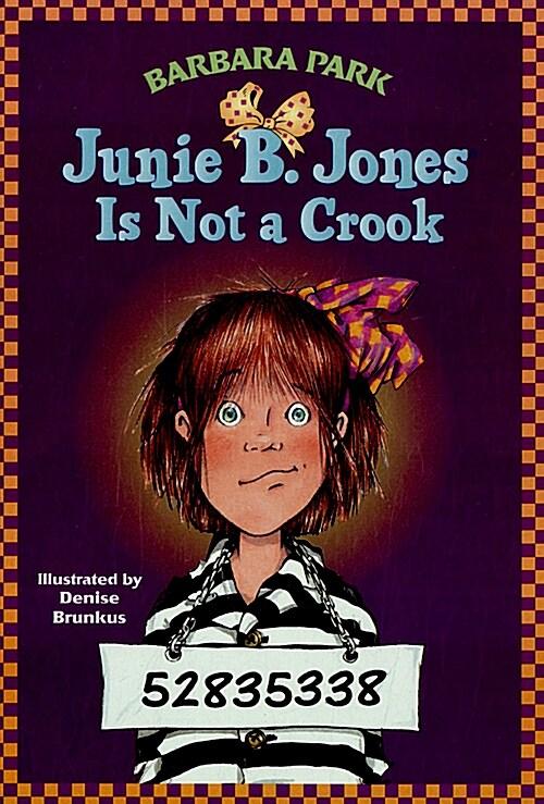 Junie B. Jones #9: Junie B. Jones Is Not a Crook (Paperback)