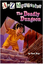 A to Z Mysteries #D : The Deadly Dungeon (Paperback)