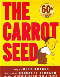 The Carrot Seed: 75th Anniversary (Paperback, 60, Anniversary)