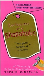 Confessions of a Shopaholic (Mass Market Paperback)