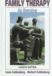 Family therapy : an overview 4th ed