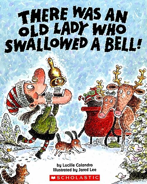 [중고] There Was an Old Lady Who Swallowed a Bell! (Paperback)