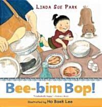 Bee-Bim Bop! (Paperback)