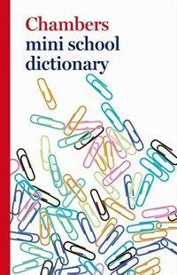 Chambers Mini School Dictionary (Paperback)