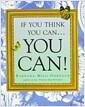[중고] If You Think You Can... You Can! (Paperback, Deckle Edge)