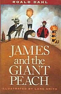James and the Giant Peach: A Childrens Story (Prebound, Bound for Schoo)