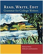 Read, Write, Edit: Grammar for College Writers (Paperback)