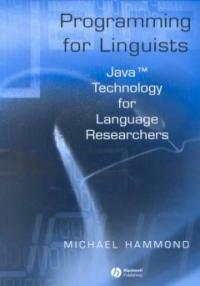 Programming for linguists : Java technology for language researchers