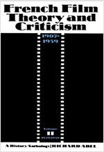 French Film Theory and Criticism, Volume 2: A History/Anthology, 1907-1939. Volume 2: 1929-1939 (Paperback)