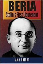 Beria: Stalin's First Lieutenant (Paperback, Revised)