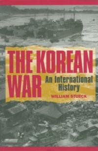 The Korean War: An International History (Paperback, Revised)