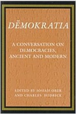 Demokratia: A Conversation on Democracies, Ancient and Modern (Paperback)