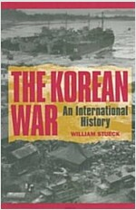 The Korean War: An International History (Paperback, Revised)
