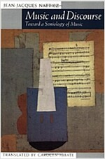 Music and Discourse: Toward a Semiology of Music (Paperback)