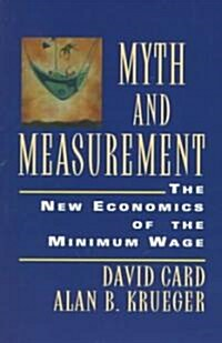 Myth and Measurement: The New Economics of the Minimum Wage (Paperback, Revised)