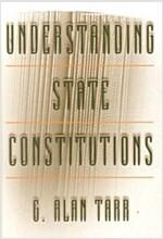 Understanding State Constitutions (Paperback)