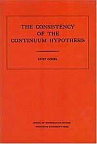 Consistency of the Continuum Hypothesis. (Am-3), Volume 3 (Paperback, Revised)