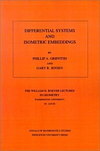 Differential Systems and Isometric Embeddings.(Am-114), Volume 114 (Paperback)