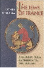 The Jews of France: A History from Antiquity to the Present (Paperback, Revised)