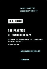 The practice of psychotherapy : essays on the psychology of the transference and other subjects / 2nd ed