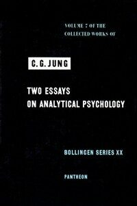 Two essays on analytical psychology / 2nd ed., revised and augmented