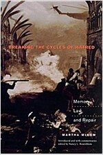 Breaking the Cycles of Hatred: Memory, Law, and Repair (Paperback)