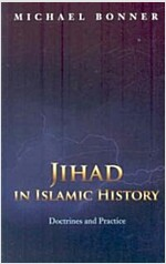 Jihad in Islamic History: Doctrines and Practice (Paperback)