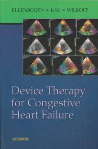 Device therapy for congestive heart failure 1st ed