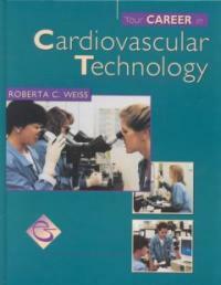 Your career in cardiovascular technology