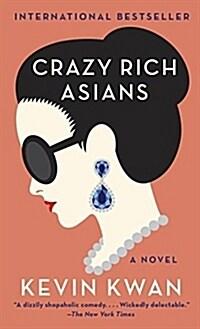 Crazy Rich Asians (Paperback)