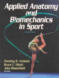Applied anatomy and biomechanics in sport 2nd ed