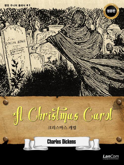 A Christmas Carol 크리스마스 캐럴