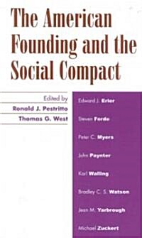 The American Founding and the Social Compact (Paperback)