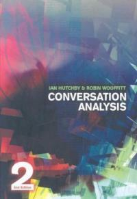 Conversation analysis 2nd ed