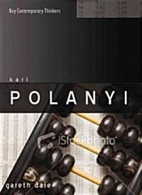 Karl Polanyi : The Limits of the Market (Paperback)