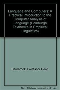 Language and computers: a practical introduction to the computer analysis of language