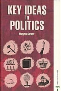 Key Ideas in Politics (Paperback)