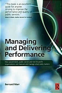 Managing and Delivering Performance (Paperback)