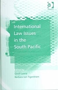 International Law Issues in the South Pacific (Hardcover)