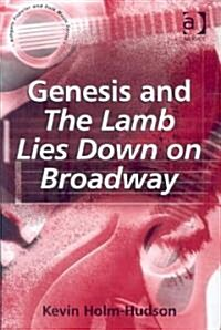 Genesis and The Lamb Lies Down on Broadway (Hardcover)