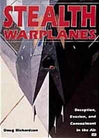 Stealth Warplanes (Hardcover)