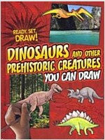 Dinosaurs and Other Prehistoric Creatures You Can Draw (Library Binding)