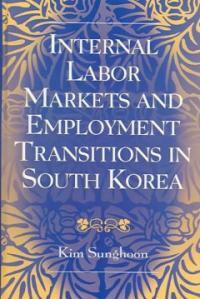 Internal labor markets and employment transitions in South Korea