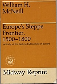 Europes Steppe Frontier, 1500-1800 (Paperback)