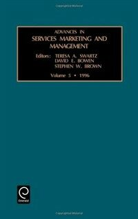 Advances in services marketing and management : : research and practice