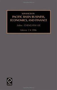 Advances in pacific basin business, economics, and finance. 2