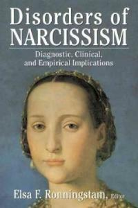 Disorders of narcissism : diagnostic, clinical, and empirical implications 1st softcover ed