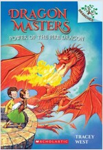 Dragon Masters #4:Power of the Fire Dragon (Paperback)