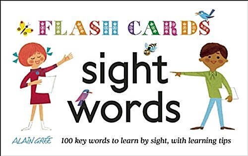 Sight Words - Flash Cards: 100 Key Words to Learn by Sight, with Learning Tips (Other)